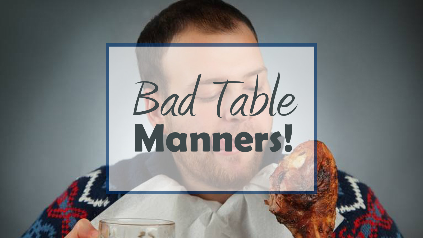 15 Mistakes To Avoid At The Dinner Table