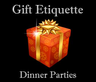 dinner party gift etiquette dos and don'ts