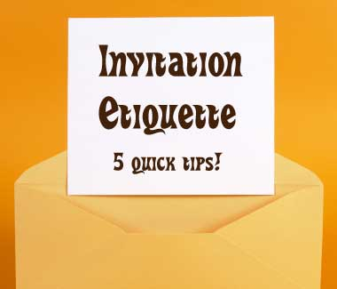 5 invitation etiquette tips