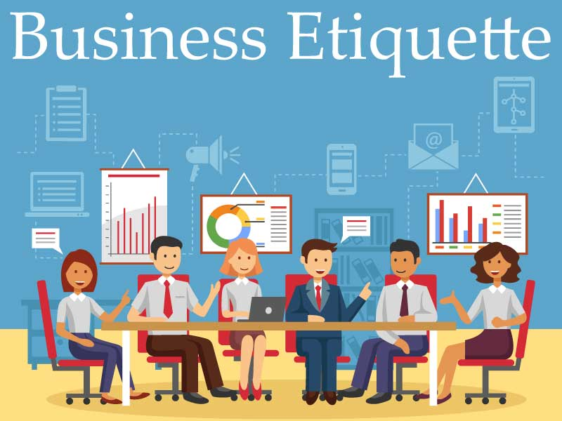 business etiquette While most people think business etiquette is made up of actions visible to the human eye, human beings feel and react to the invisible energy of.