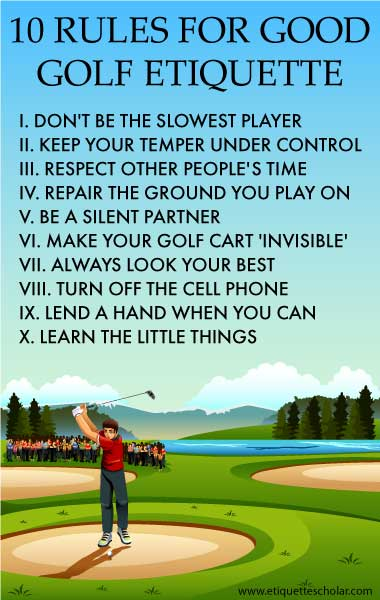 10 Fundamental Golf Etiquette Rules : golfetiquette10rules from www.etiquettescholar.com size 380 x 600 jpeg 40kB